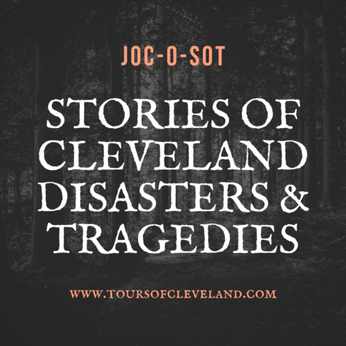 Stories of Cleveland Disasters and Tragedies