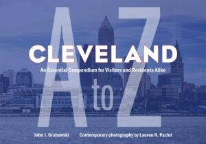 Cleveland A to Z Cover by John Grabowski