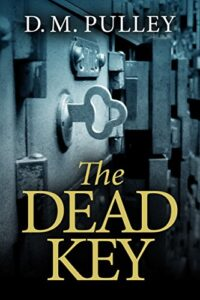 The Dead Key Cover by D. M. Pulley