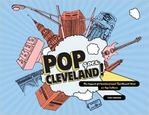 Pop Goes Cleveland by Peter Chakerian Book Cover
